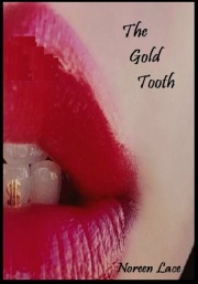 the gold tooth