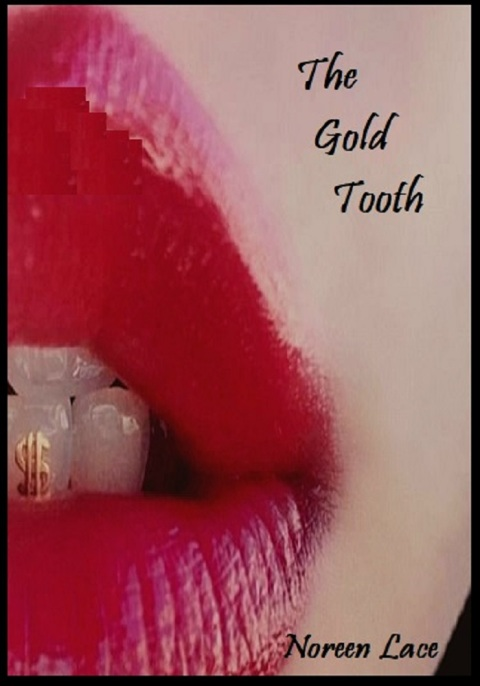 the gold tooth.jpg